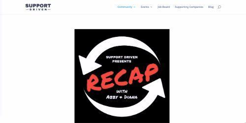 Support Driven Recap
