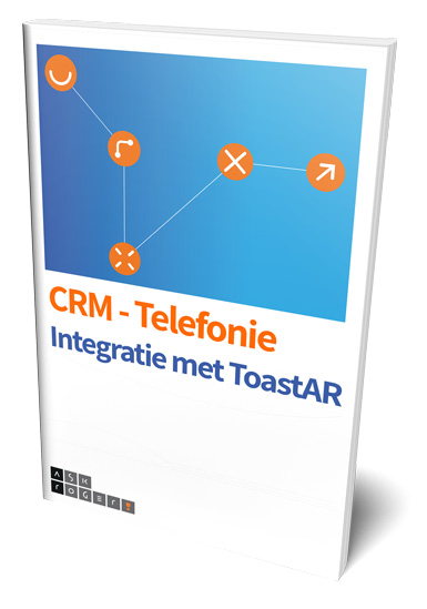 AskRoger! - CRM telefonie integratie met ToastAR