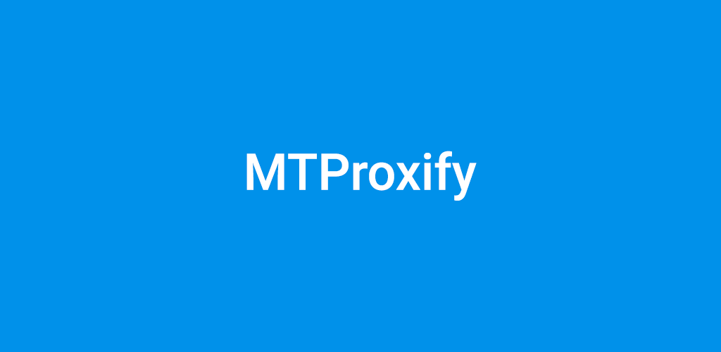 Download MTProxify - Telegram MTProto Proxies APK latest