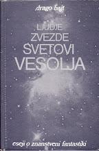 Photo: Drago Bajt: Ljudje, zvezde, svetovi, vesolja: eseji o znanstveni fantastiki (1982)