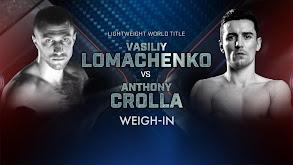 Lomachenko vs. Crolla Weigh-In thumbnail