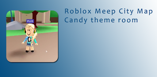 Meeps Map with Candy Theme Roblux! for PC