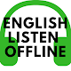 Famous English Listen Offline Apk