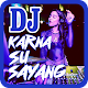 Dj Remix Karna Su Sayang Download on Windows