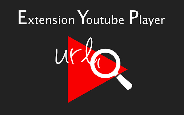 Extension Youtube Player