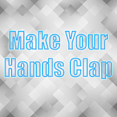 Make Your Hands Clap