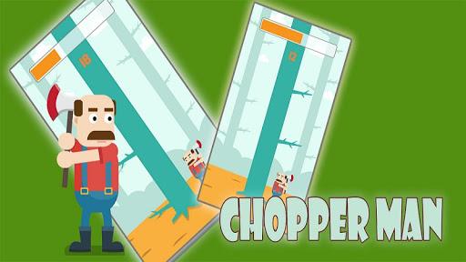Chopper Man