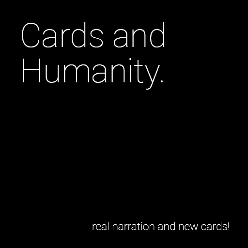 Cards and Humanity