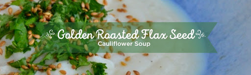 Golden Roasted Flax Seed Cauliflower Soup from The Healthy Apple