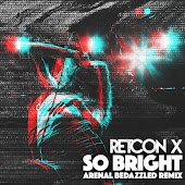 So Bright (Arenal Bedazzled Remix)