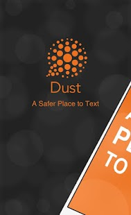 Dust - a safer place to text Screenshot