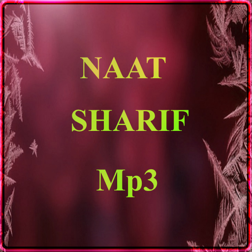 Naats Mp3 Download: Download Urdu Naat Sharif Mp3 For PC