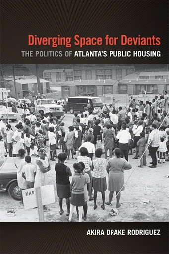 Black Women at the Fore: Perry Homes and the Transformation of Tenant Activism in 1960s Atlanta