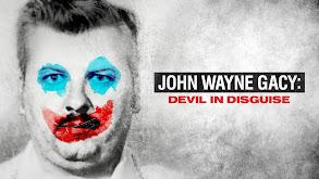 John Wayne Gacy: Devil in Disguise thumbnail