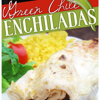 Green Chile Enchiladas.