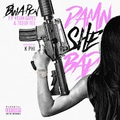 Damn She Bad (feat. Kevin Gates & Teddy Tee)