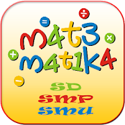 Mata Pelajaran Matematika SD, SMP dan SMU