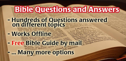 Bible Questions & Answers FAQ - Apps on Google Play