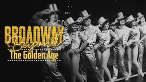 Broadway Beyond the Golden Age thumbnail
