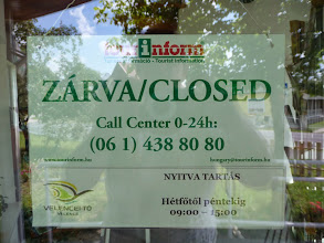 Photo: Tourist information office in Velence, Hungary. Nyitva tartás / opening hours: Monday till Friday from 9am till 5pm.
