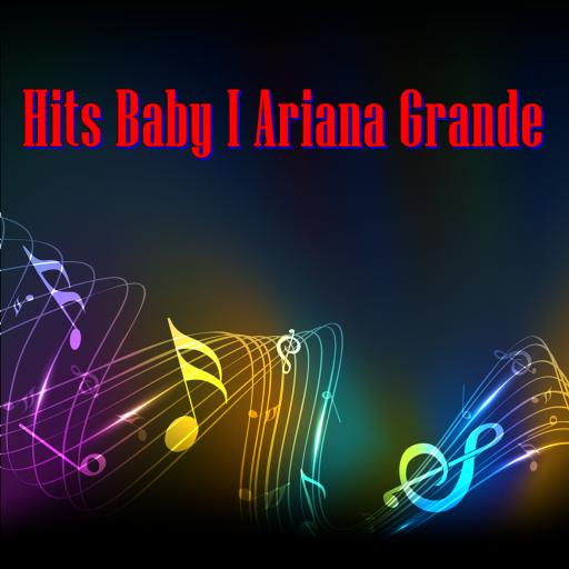 Hits Baby I Ariana Grande