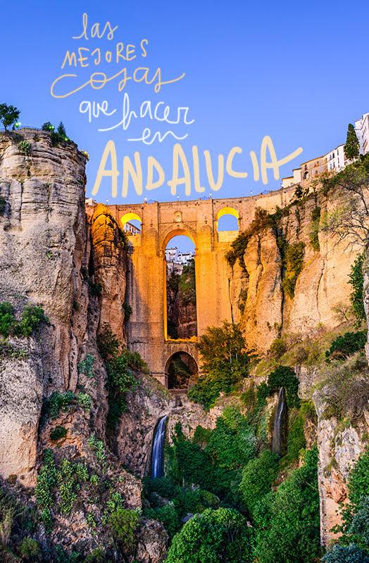 cosas que ver y hacer en Andalucía