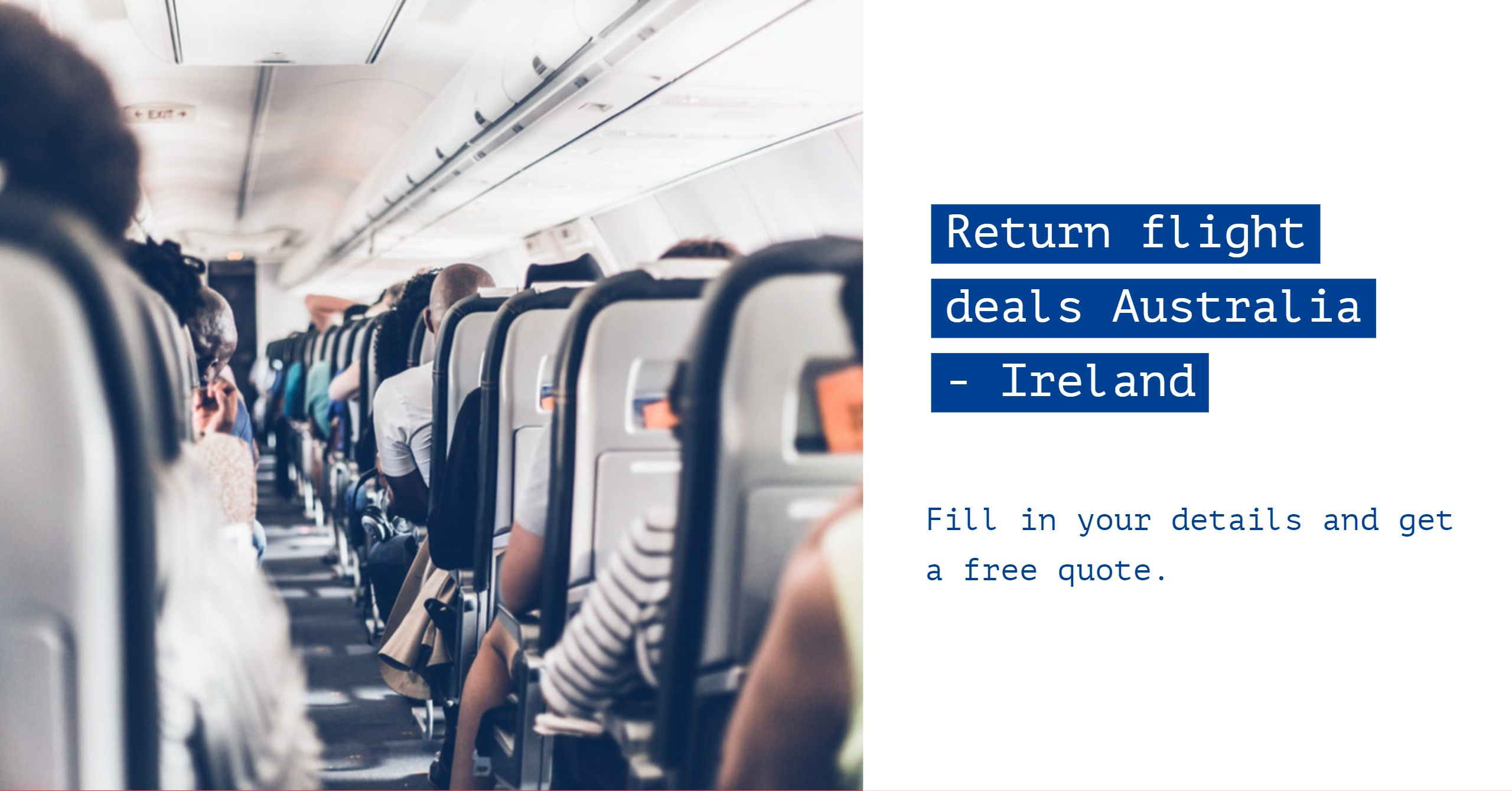Click here to get a quote for cheap flights from Australia to Ireland