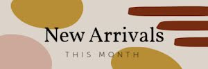New Arrivals This Month - Email Header Template
