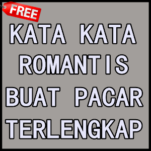 Kata Kata Romantis Buat Pacar 10 Android Apk Free Download