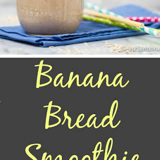 Banana Bread Smoothie.