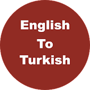 English to Turkish Dictionary & Translator