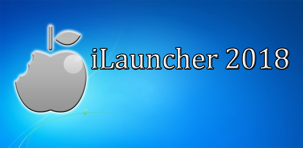 Download iLauncher 2018 APK latest version 1 1 101 for