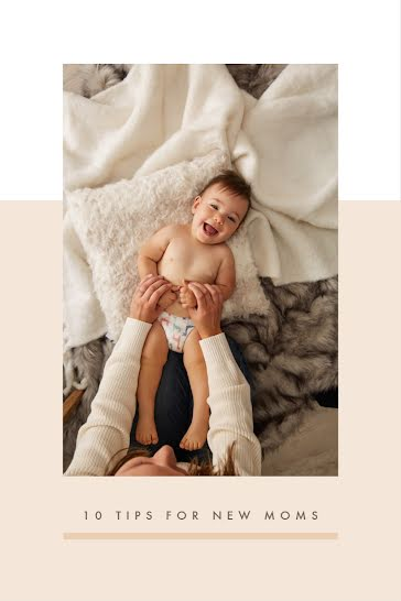 10 Tips for New Moms - Pinterest Pin Template