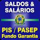 Saldo PIS Fundo de Garantia Salário Líquido APK