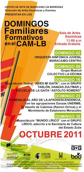 """Photo: DOMINGOS FAMILIARES FORMATIVOS EN EL CAM-LB  02/10: ORQUESTA SINFÒNICA INFANTIL Y JUVENIL MARACAIBO-CENTRO.  09/10: Agrupación musical COLECTIVO LA DÉCIMA.  16/10: Espectáculo teatral """"ASÌ ES MI GAITA"""", con el GRUPO TABLÓN, DANZAS ZULYMAR Y ESCUELA DE LA GAITA """"ASTOLFO ROMERO"""".  23/10: HOMENAJE AL AÑO DE LA AFRODESCENDENCIA, con las agrupaciones: Danzas UNERMB, El Vasallo de Cabimas (Ramón Ochoa) y el  Movimiento de Estatuismo Maracaibo.  30/10: Espectáculo """"MUNDO LÍRICO"""" con el GRUPO LÍRICO, adscrito a la Secretaría de Cultura del Estado Zulia.   Sala de Artes Escénicas 11:00 a.m. Entrada Gratuita"""