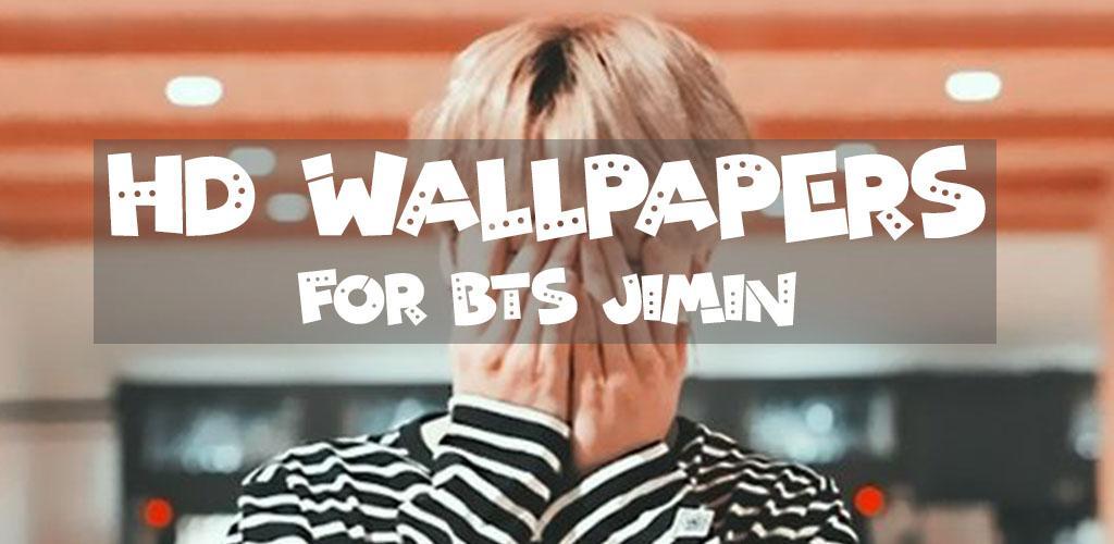 Download Bts Jimin Wallpaper Hd By Nabrielli Ltd Apk Latest