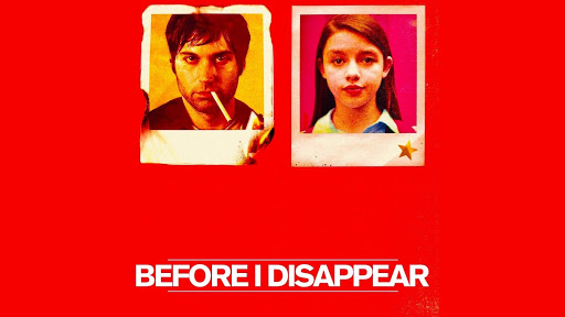 Before I Disappear - Trailer -...