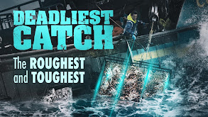 Deadliest Catch: The Roughest and Toughest thumbnail