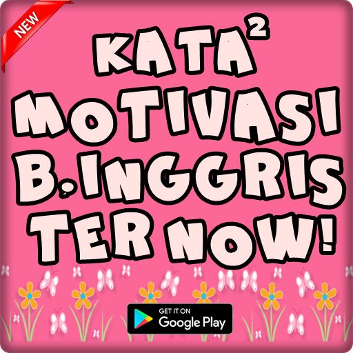 Download Kata Motivasi Bahasa Inggris Dan Artinya Lengkap Google
