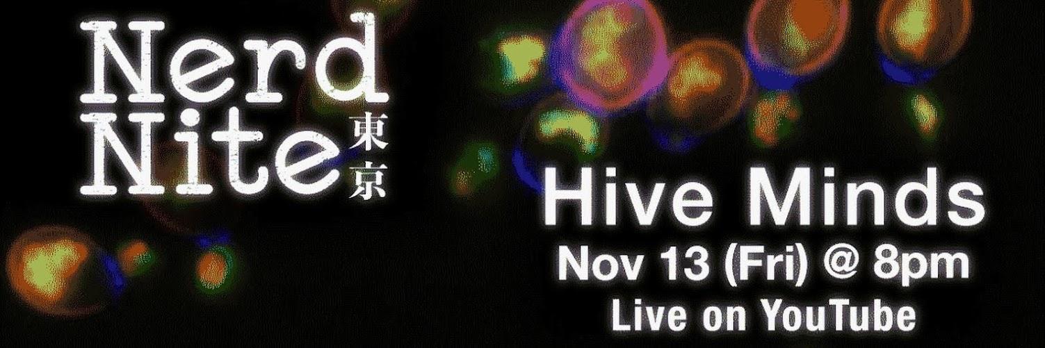 Nerd Nite Tokyo: Hive Minds