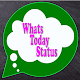 Download Whats Today Status 2018 For PC Windows and Mac