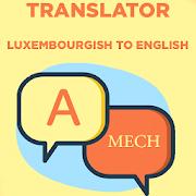 Luxembourgish To English Translator