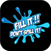Fill it Don't Spill it Challenge Fun new Game Free