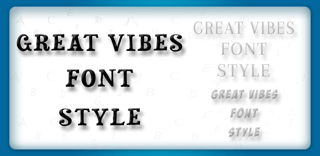 Download Great Vibes Font Style APK latest version app for android