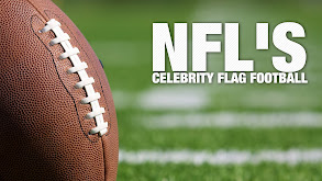 NFL's Celebrity Flag Football thumbnail
