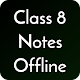 Class 8 Notes Offline Download on Windows