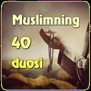 Mo'ming Muslimning 40 Duosi ( 2019 )