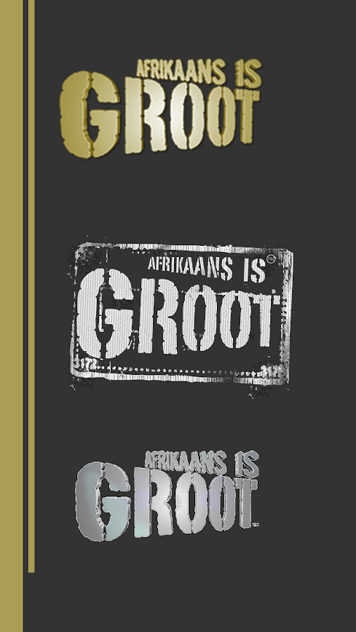 Afrikaans is GROOT- screenshot