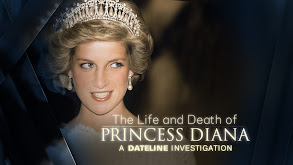 The Life and Death of Princess Diana: A Dateline Investigation thumbnail