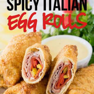 Spicy Italian Egg Rolls.